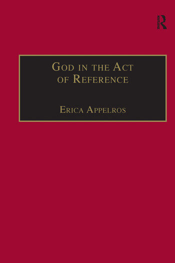 God in the Act of Reference Debating Religious Realism and Non-Realism book cover