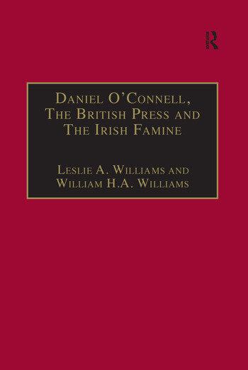 Daniel O'Connell, The British Press and The Irish Famine Killing Remarks book cover