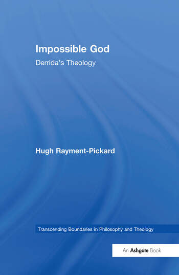 Impossible God Derrida's Theology book cover
