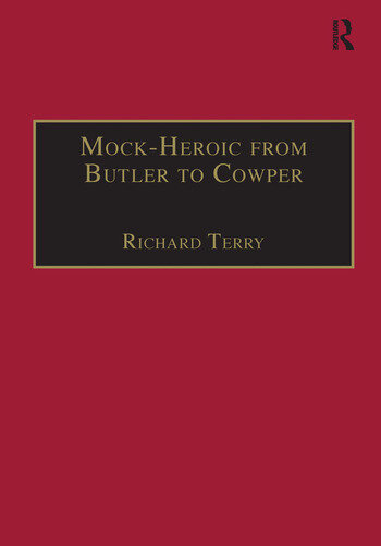 Mock-Heroic from Butler to Cowper An English Genre and Discourse book cover
