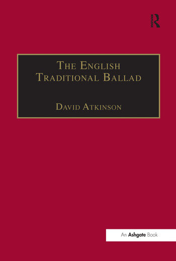 The English Traditional Ballad Theory, Method, and Practice book cover