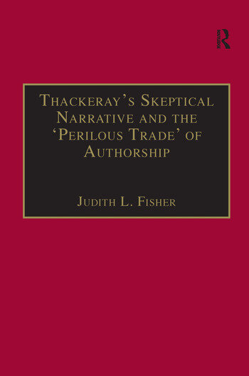 Thackeray's Skeptical Narrative and the 'Perilous Trade' of Authorship book cover