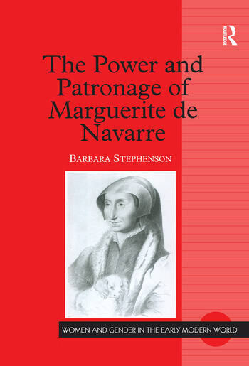 The Power and Patronage of Marguerite de Navarre book cover