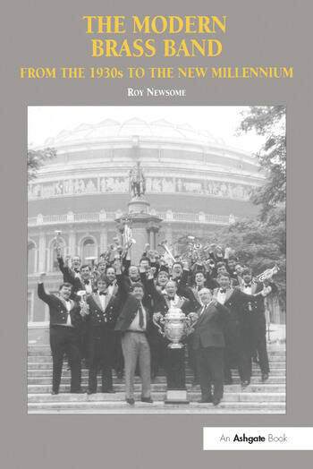 The Modern Brass Band From the 1930s to the New Millennium book cover