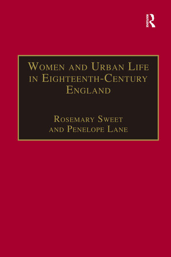 Women and Urban Life in Eighteenth-Century England 'On the Town' book cover