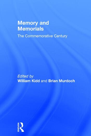 Memory and Memorials The Commemorative Century book cover