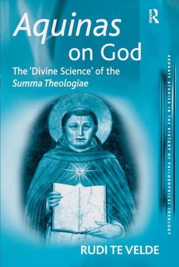 Aquinas on God The 'Divine Science' of the Summa Theologiae book cover