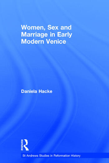 Women, Sex and Marriage in Early Modern Venice book cover