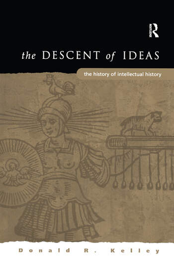 The Descent of Ideas The History of Intellectual History book cover