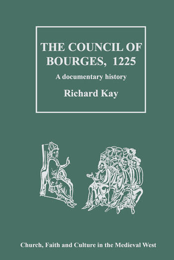 The Council of Bourges, 1225 A Documentary History book cover
