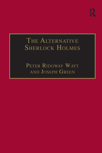 The Alternative Sherlock Holmes Pastiches, Parodies and Copies book cover