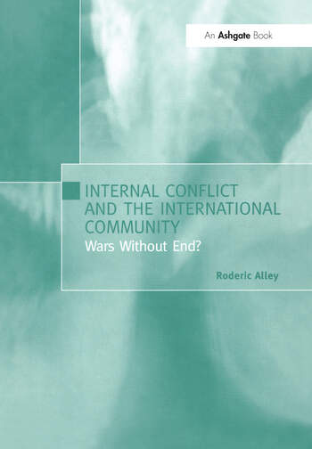 Internal Conflict and the International Community Wars Without End? book cover