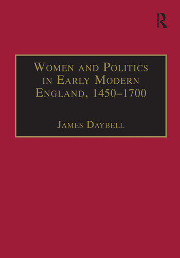 Women and Politics in Early Modern England, 1450–1700 book cover