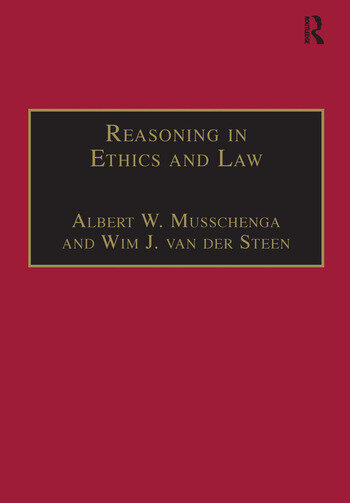 Reasoning in Ethics and Law The Role of Theory Principles and Facts book cover