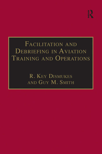 Facilitation and Debriefing in Aviation Training and Operations book cover