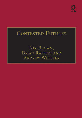 Contested Futures A Sociology of Prospective Techno-Science book cover