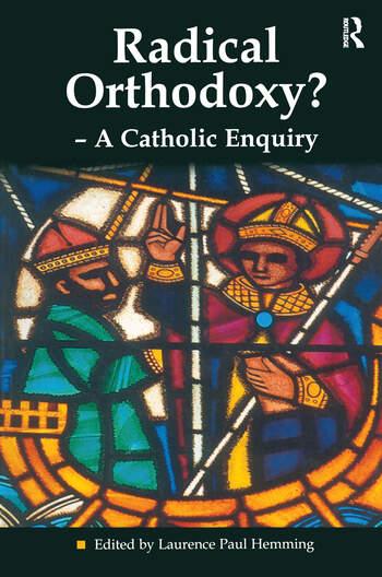 Radical Orthodoxy? - A Catholic Enquiry book cover