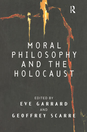Moral Philosophy and the Holocaust book cover
