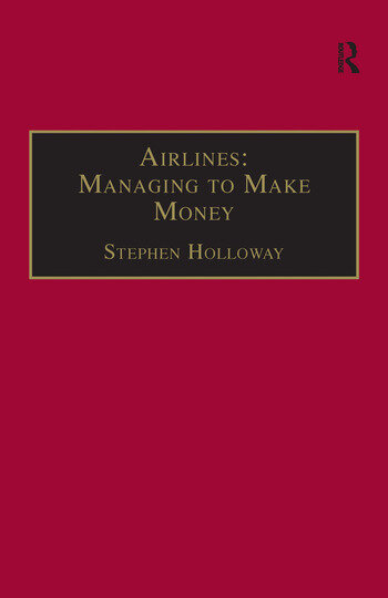 Airlines: Managing to Make Money book cover