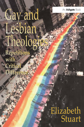 Gay and Lesbian Theologies Repetitions with Critical Difference book cover