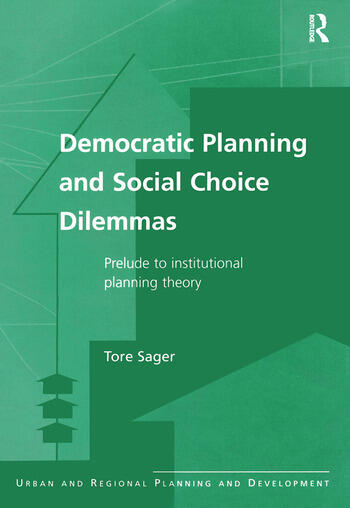 Democratic Planning and Social Choice Dilemmas Prelude to Institutional Planning Theory book cover