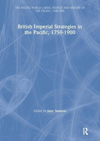 British Imperial Strategies in the Pacific, 1750-1900 book cover