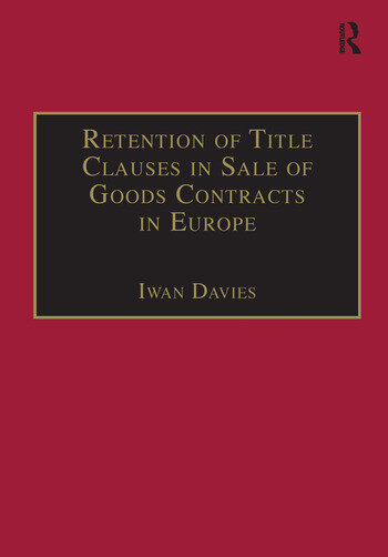 Retention of Title Clauses in Sale of Goods Contracts in Europe book cover