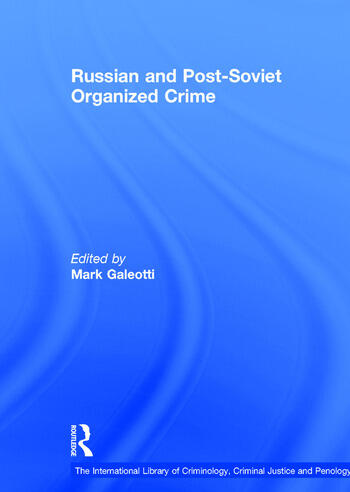 Russian and Post-Soviet Organized Crime book cover