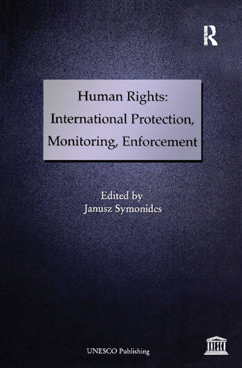 Human Rights: International Protection, Monitoring, Enforcement book cover