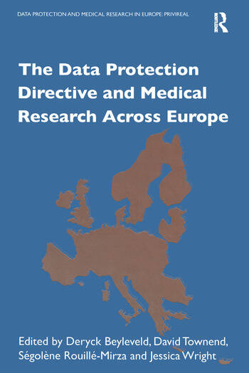The Data Protection Directive and Medical Research Across Europe book cover
