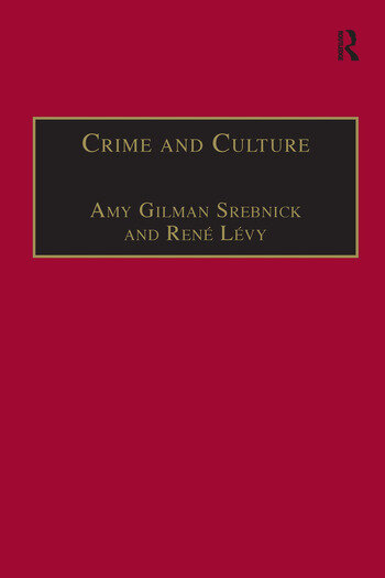 Crime and Culture An Historical Perspective book cover