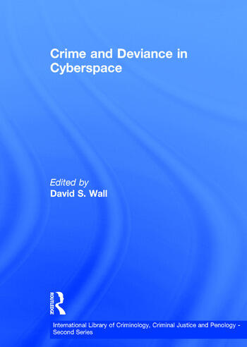 Crime and Deviance in Cyberspace book cover
