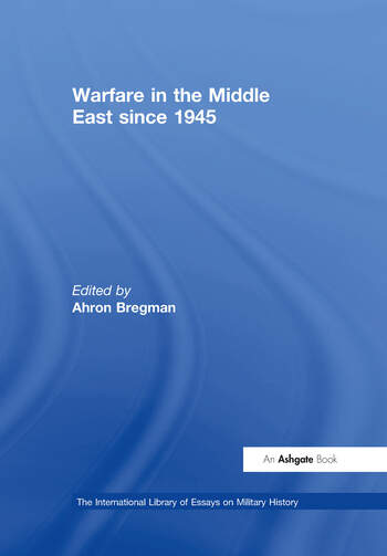 Warfare in the Middle East since 1945 book cover