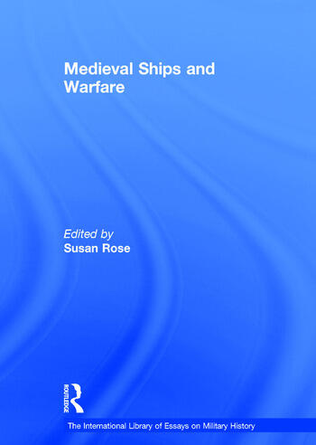 Medieval Ships and Warfare book cover