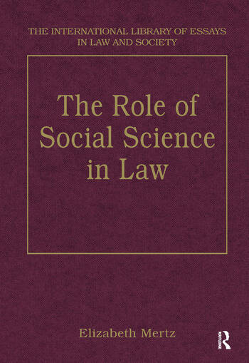 The Role Of Social Science In Law St Edition Hardback  Routledge