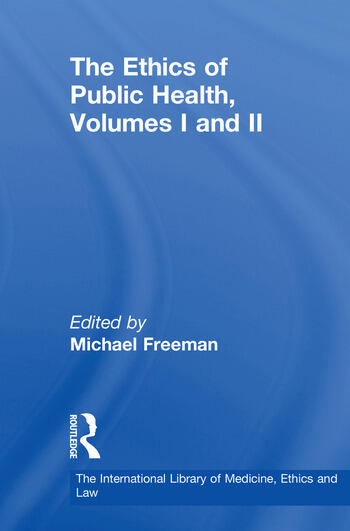 The Ethics of Public Health, Volumes I and II book cover