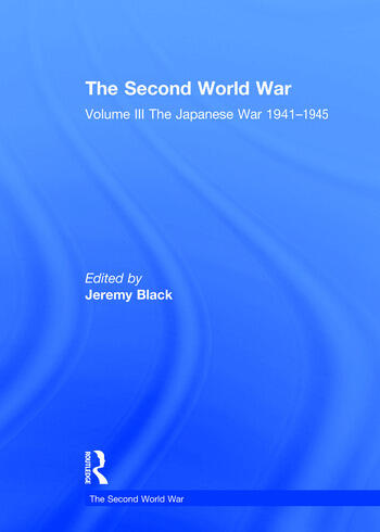 The Second World War Volume III The Japanese War 1941–1945 book cover