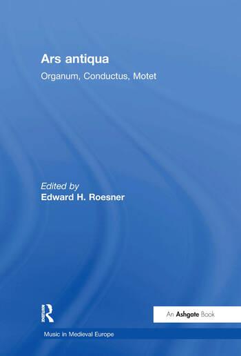 Ars antiqua Organum, Conductus, Motet book cover