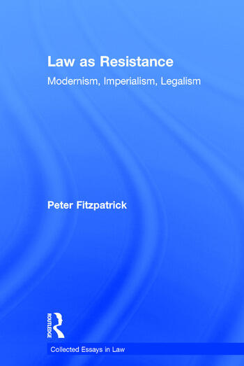 Law as Resistance Modernism, Imperialism, Legalism book cover
