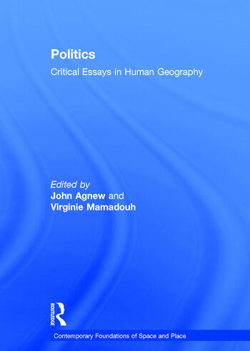 Politics Critical Essays in Human Geography book cover