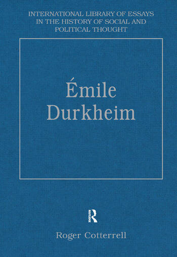 Émile Durkheim Justice, Morality and Politics book cover