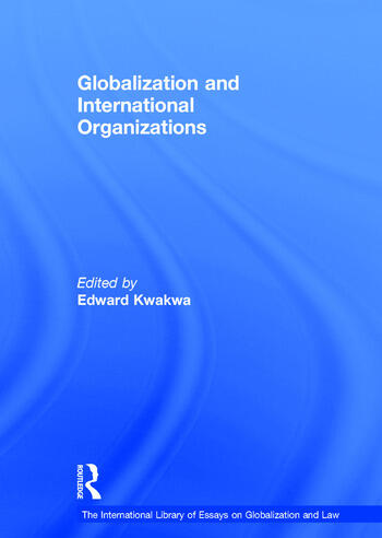 Globalization and International Organizations book cover