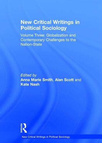 New Critical Writings in Political Sociology Volume Three: Globalization and Contemporary Challenges to the Nation-State book cover