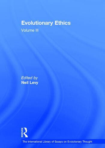 Evolutionary Ethics Volume III book cover