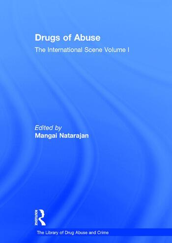 Drugs of Abuse: The International Scene Volume I book cover