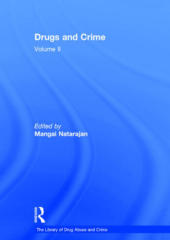 Drugs and Crime Volume II book cover