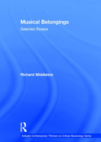 Musical Belongings Selected Essays book cover