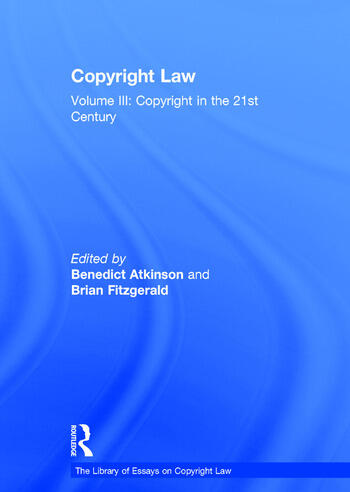 Copyright Law Volume III: Copyright in the 21st Century book cover
