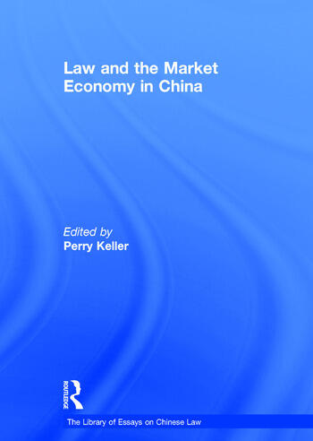 Law and the Market Economy in China book cover