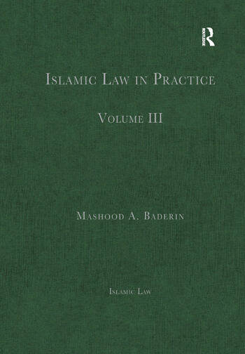 Islamic Law in Practice Volume III book cover